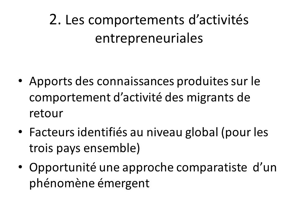 2. Les comportements d'activités entrepreneuriales