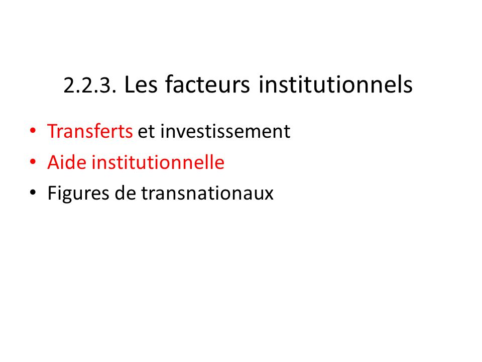 2.2.3. Les facteurs institutionnels