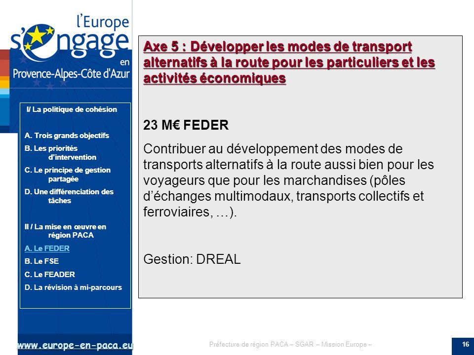 Axe 5 : Développer les modes de transport alternatifs à la route pour les particuliers et les activités économiques