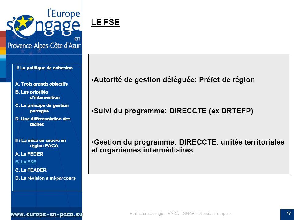 LE FSE Autorité de gestion déléguée: Préfet de région