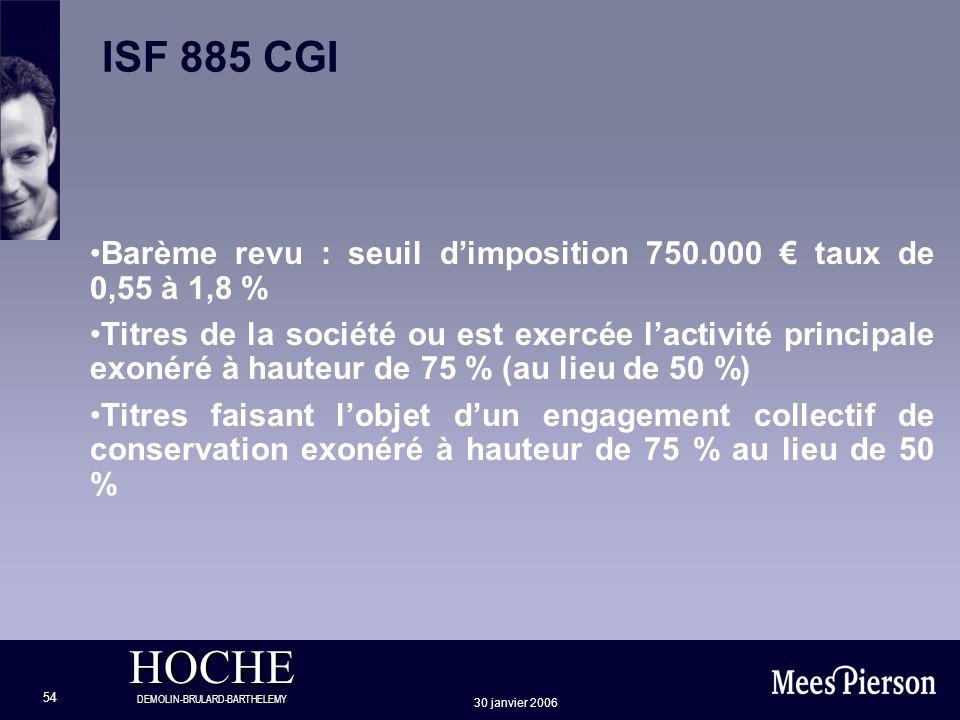 ISF 885 CGI Barème revu : seuil d'imposition 750.000 € taux de 0,55 à 1,8 %