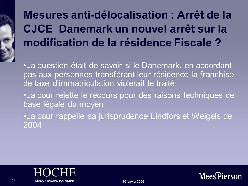 Mesures anti-délocalisation : Arrêt de la CJCE Danemark un nouvel arrêt sur la modification de la résidence Fiscale