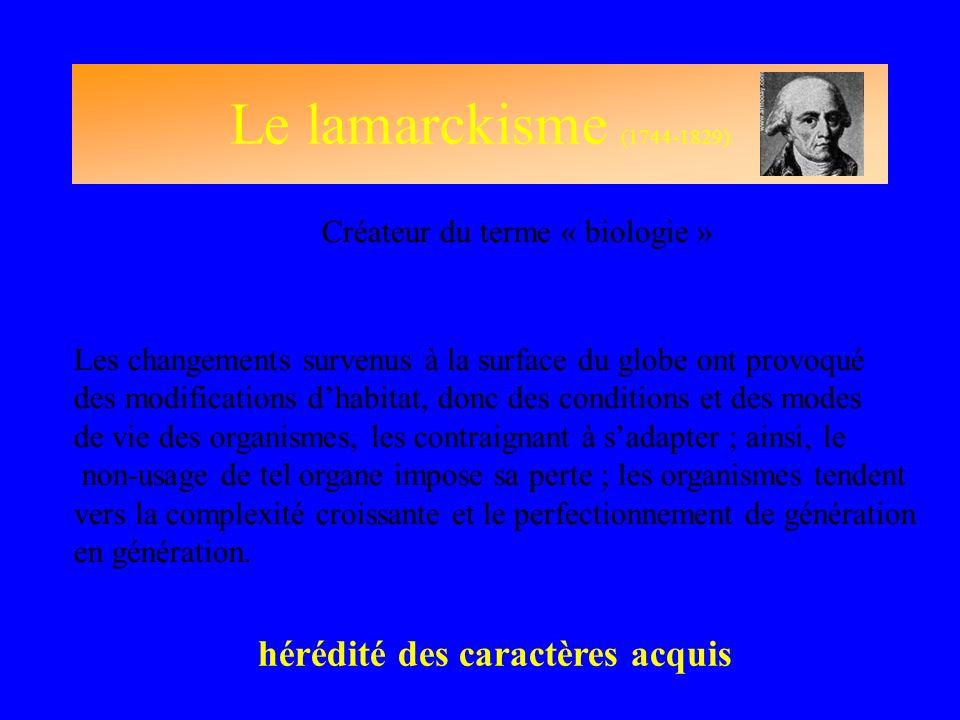 Le lamarckisme (1744-1829) hérédité des caractères acquis