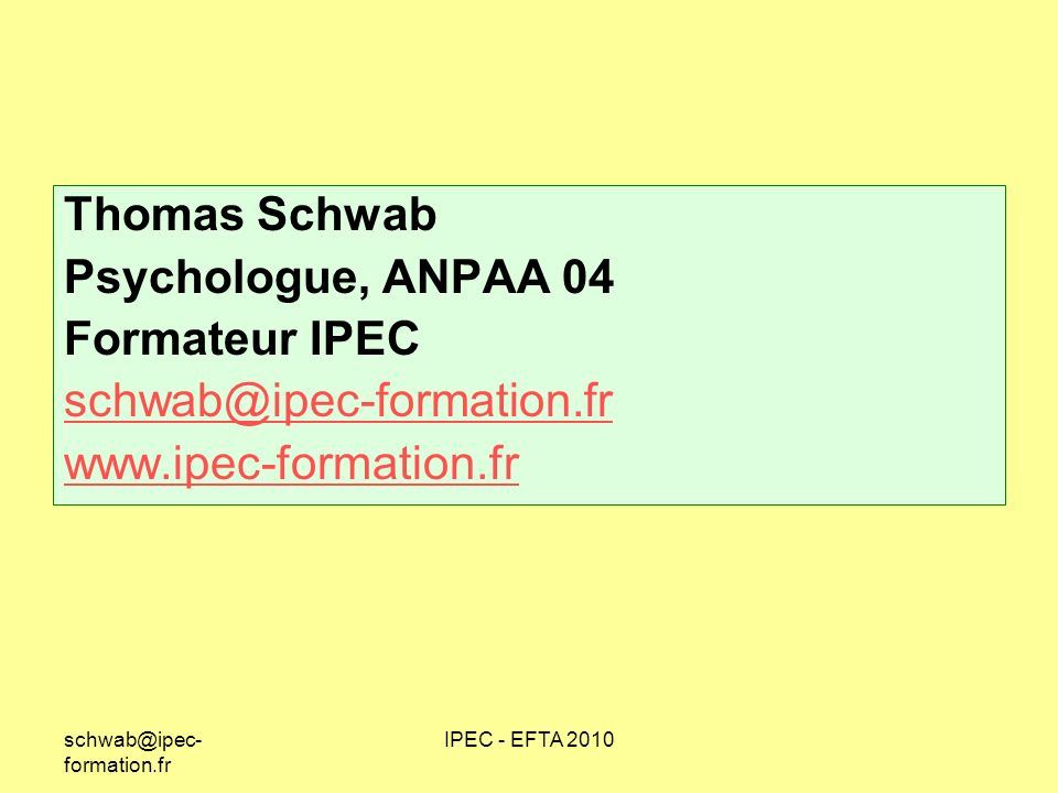 Thomas Schwab Psychologue, ANPAA 04 Formateur IPEC