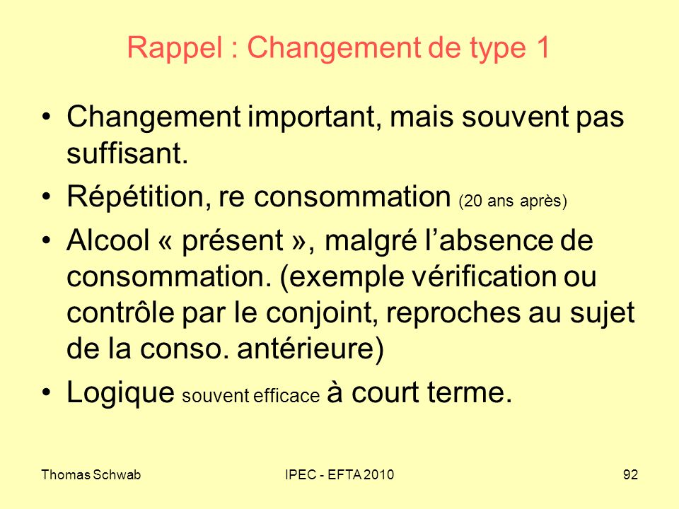 Rappel : Changement de type 1
