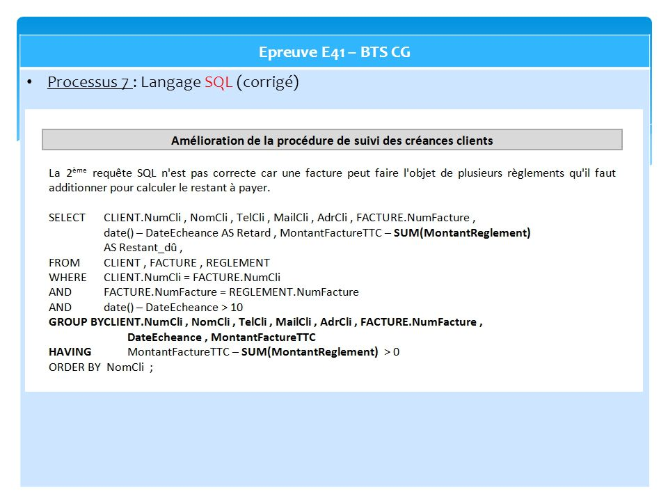 Epreuve E41 – BTS CG Processus 7 : Langage SQL (corrigé)