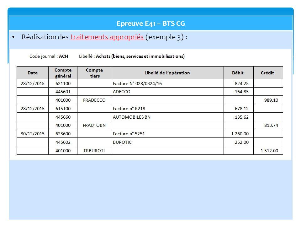 Epreuve E41 – BTS CG Réalisation des traitements appropriés (exemple 3) :