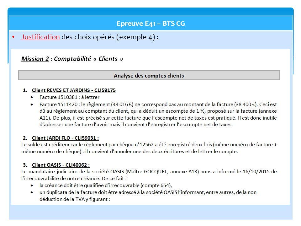 Epreuve E41 – BTS CG Justification des choix opérés (exemple 4) :