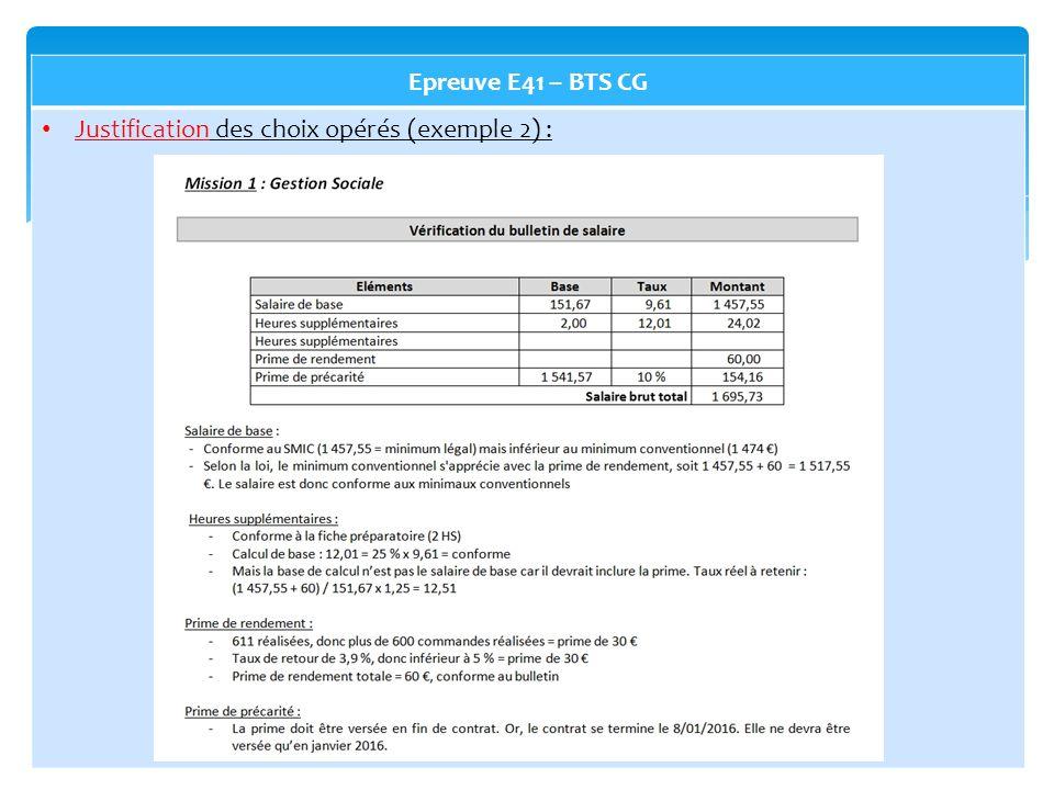 Epreuve E41 – BTS CG Justification des choix opérés (exemple 2) :