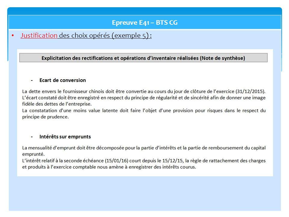 Epreuve E41 – BTS CG Justification des choix opérés (exemple 5) :