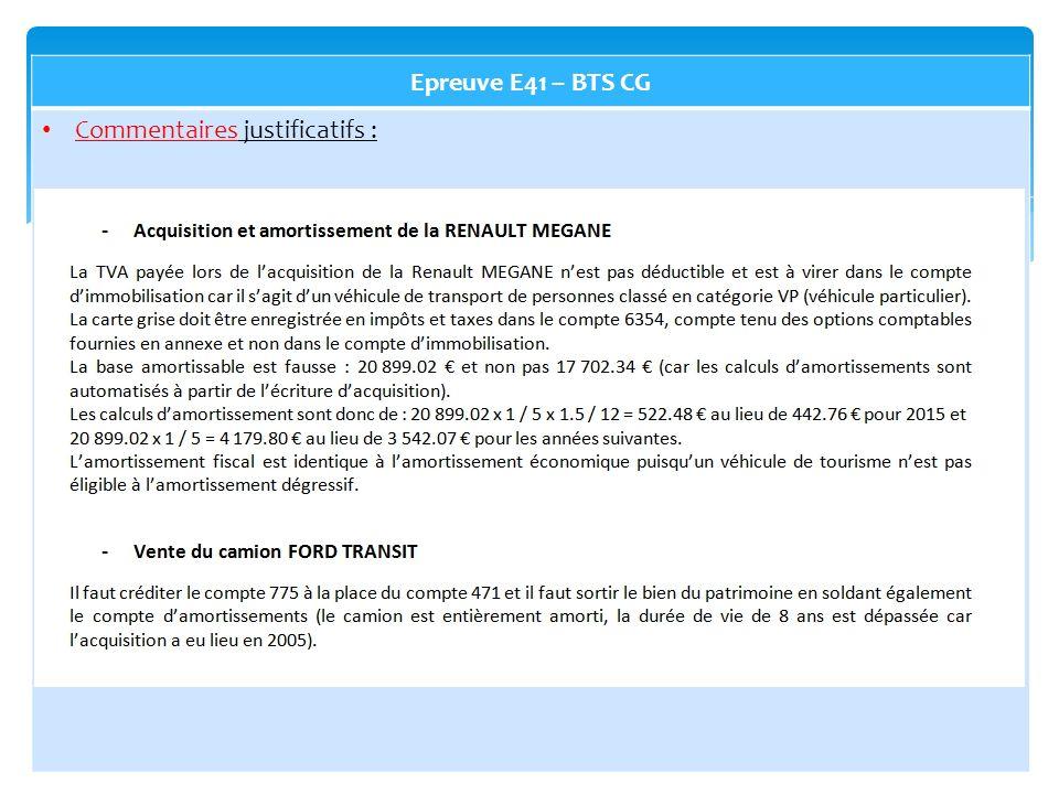 Epreuve E41 – BTS CG Commentaires justificatifs :