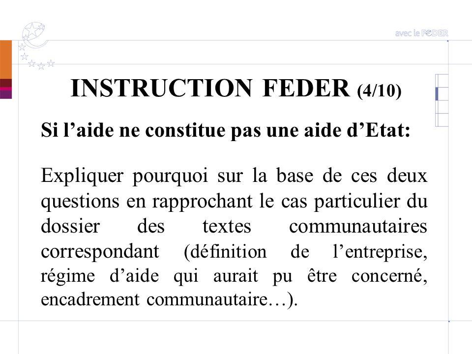 INSTRUCTION FEDER (4/10) Si l'aide ne constitue pas une aide d'Etat: