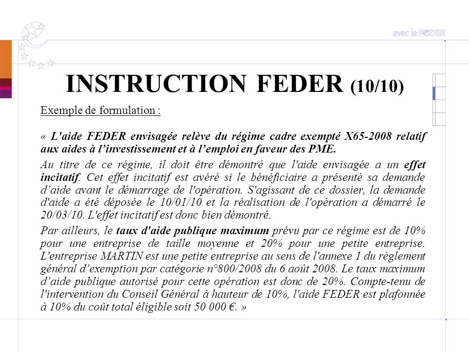 INSTRUCTION FEDER (10/10) Exemple de formulation :