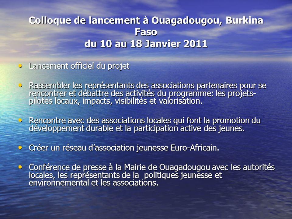 Colloque de lancement à Ouagadougou, Burkina Faso du 10 au 18 Janvier 2011