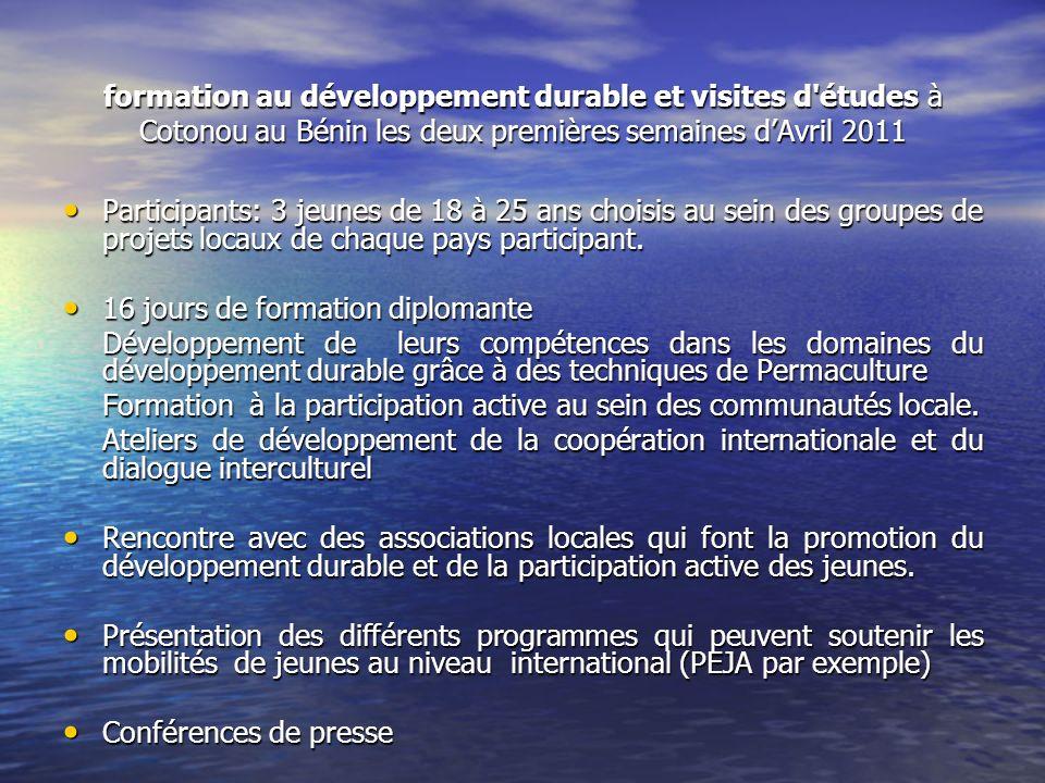 formation au développement durable et visites d études à Cotonou au Bénin les deux premières semaines d'Avril 2011