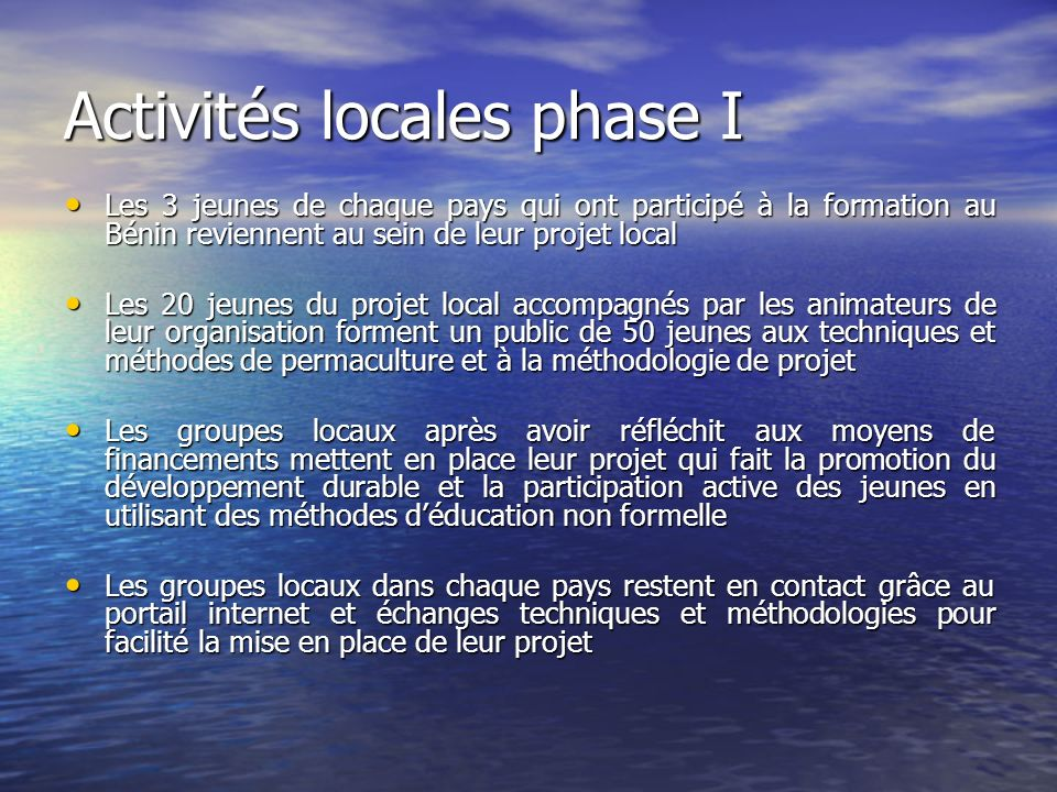 Activités locales phase I