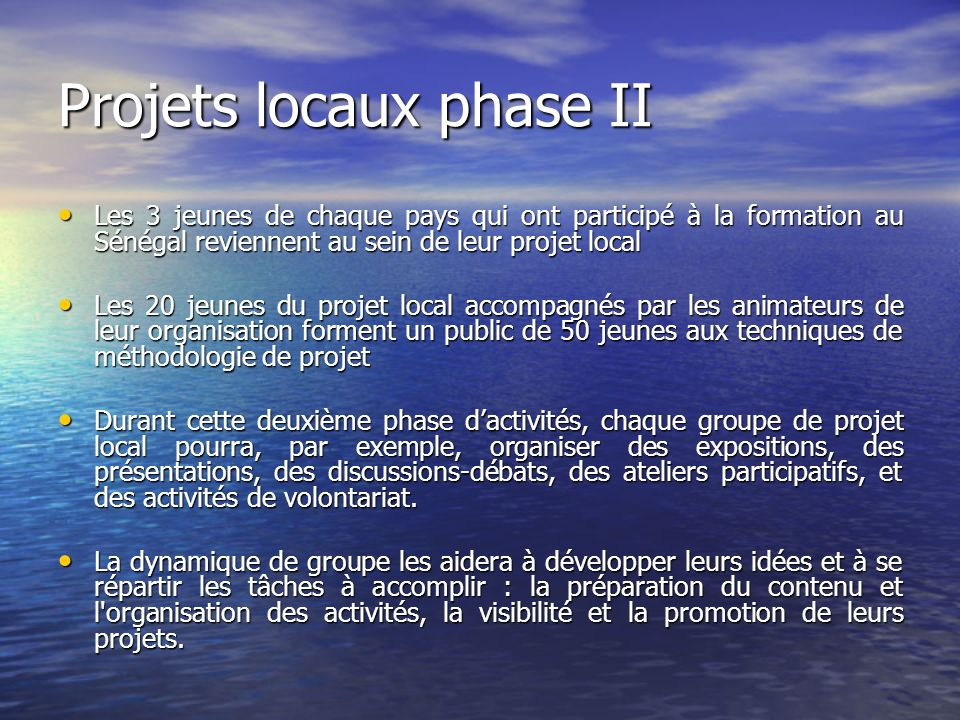 Projets locaux phase II