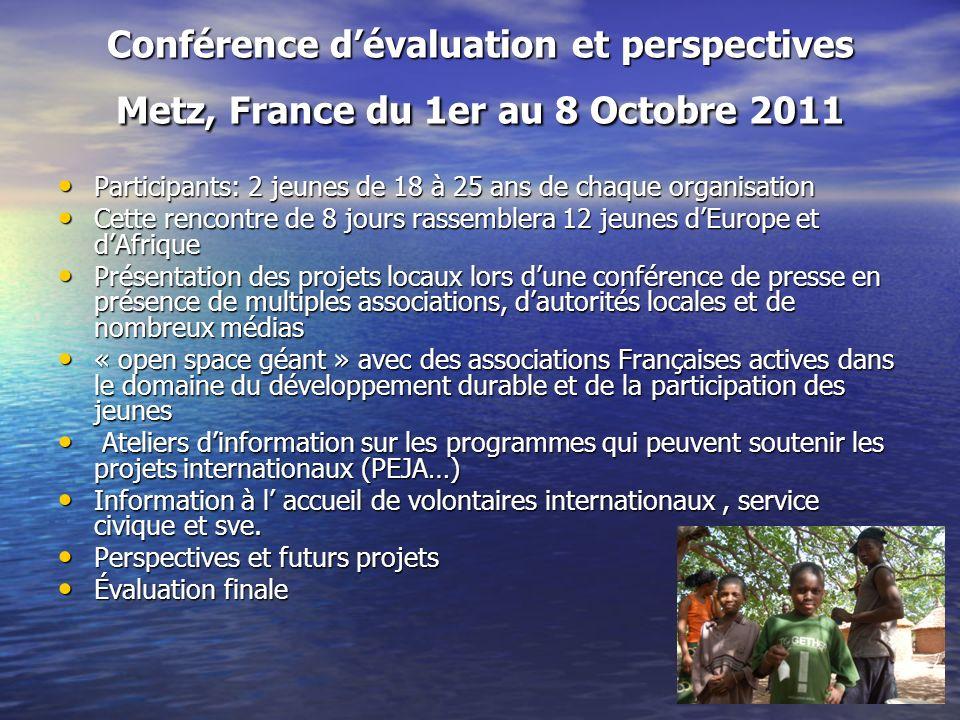Conférence d'évaluation et perspectives Metz, France du 1er au 8 Octobre 2011