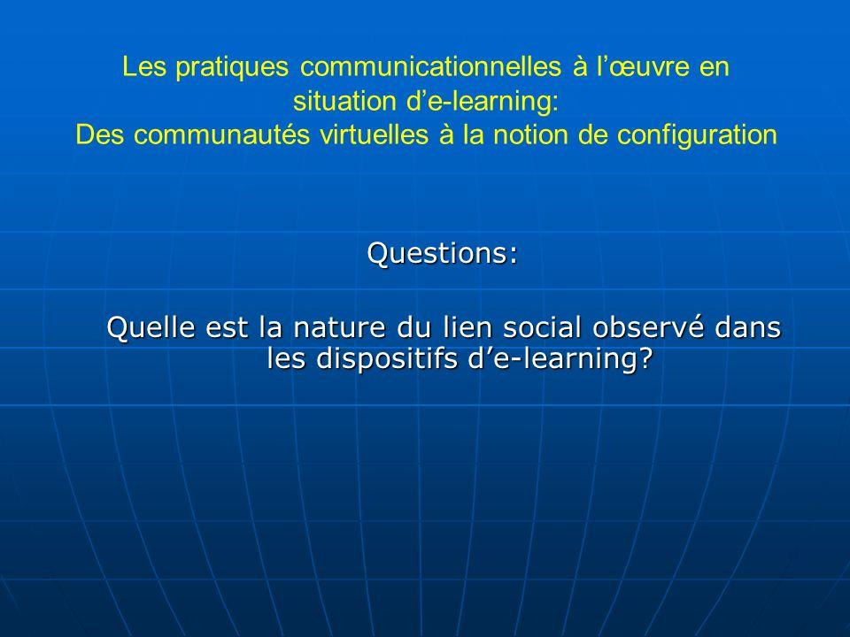 Les pratiques communicationnelles à l'œuvre en situation d'e-learning: Des communautés virtuelles à la notion de configuration