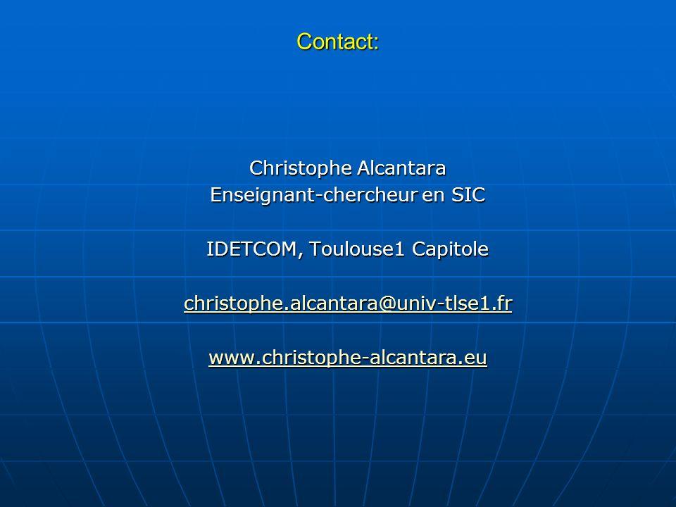 Contact: Christophe Alcantara Enseignant-chercheur en SIC