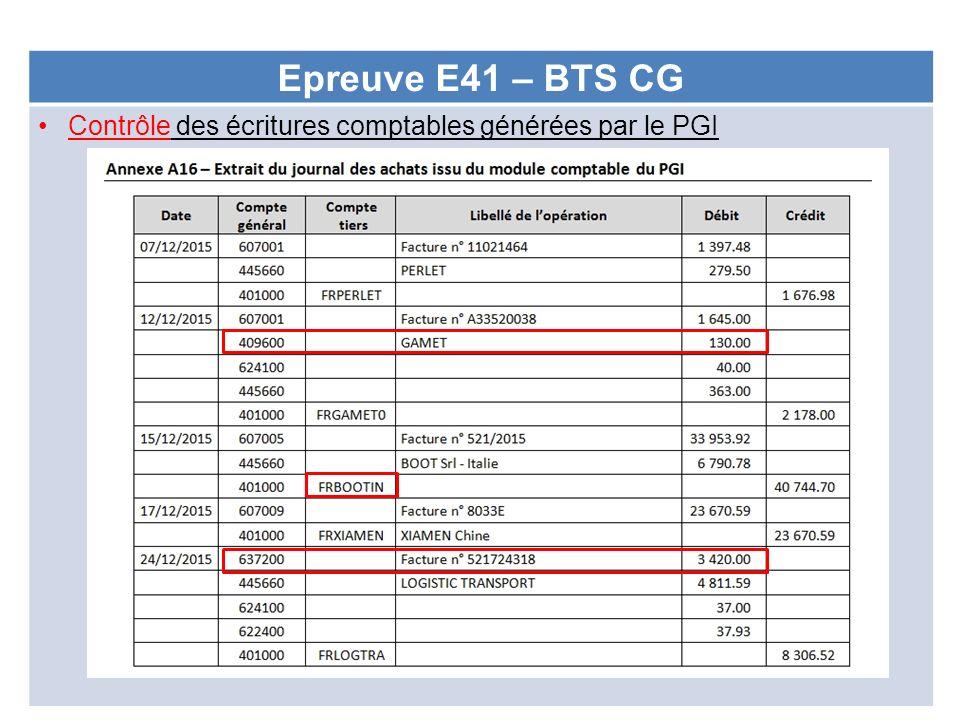Epreuve E41 – BTS CG Contrôle des écritures comptables générées par le PGI