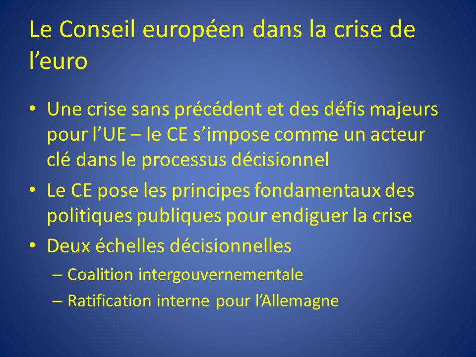Le Conseil européen dans la crise de l'euro