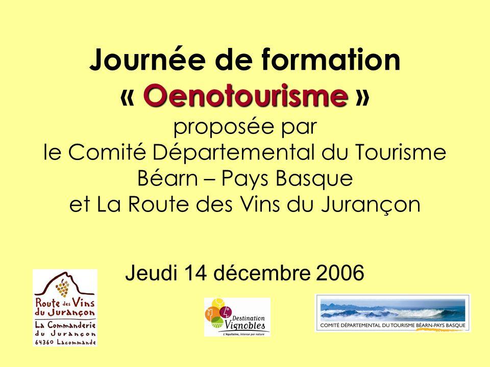 Journée de formation « Oenotourisme » proposée par le Comité Départemental du Tourisme Béarn – Pays Basque et La Route des Vins du Jurançon