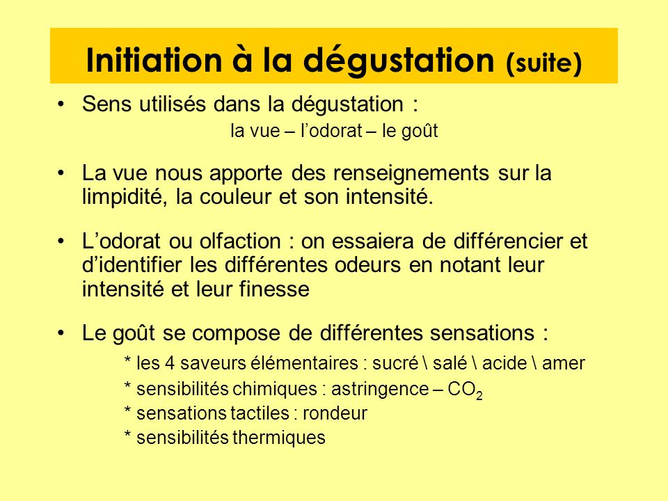 Initiation à la dégustation (suite)