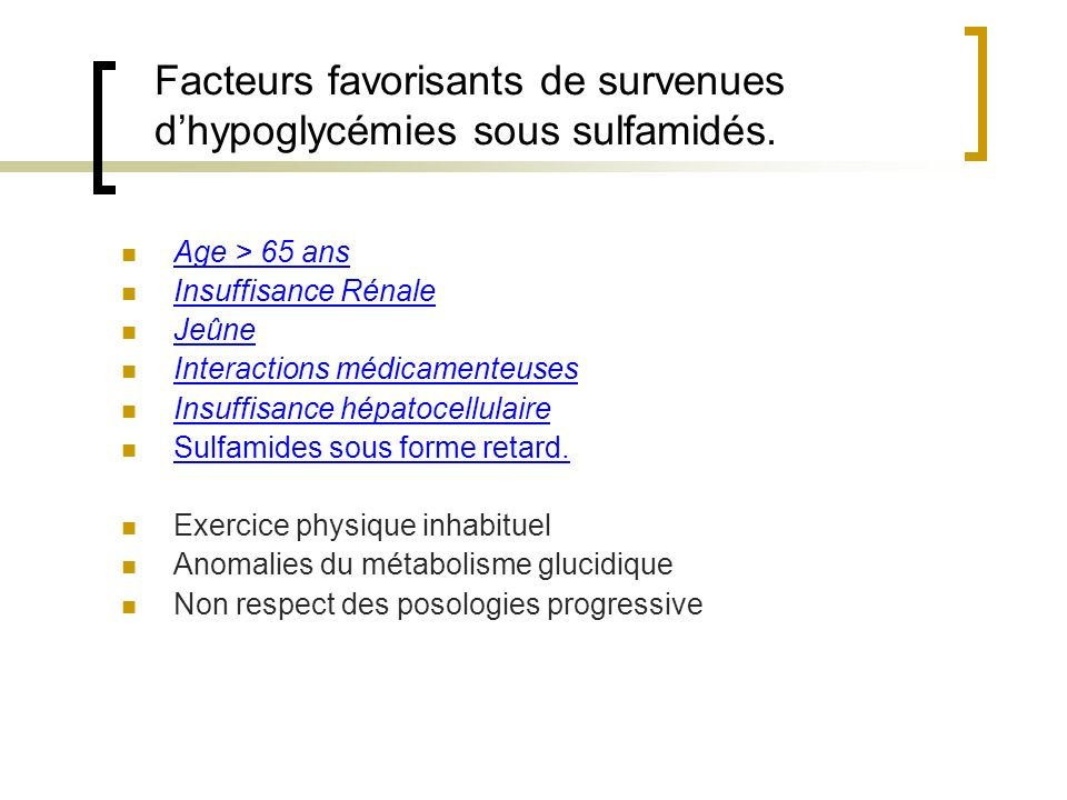 Facteurs favorisants de survenues d'hypoglycémies sous sulfamidés.