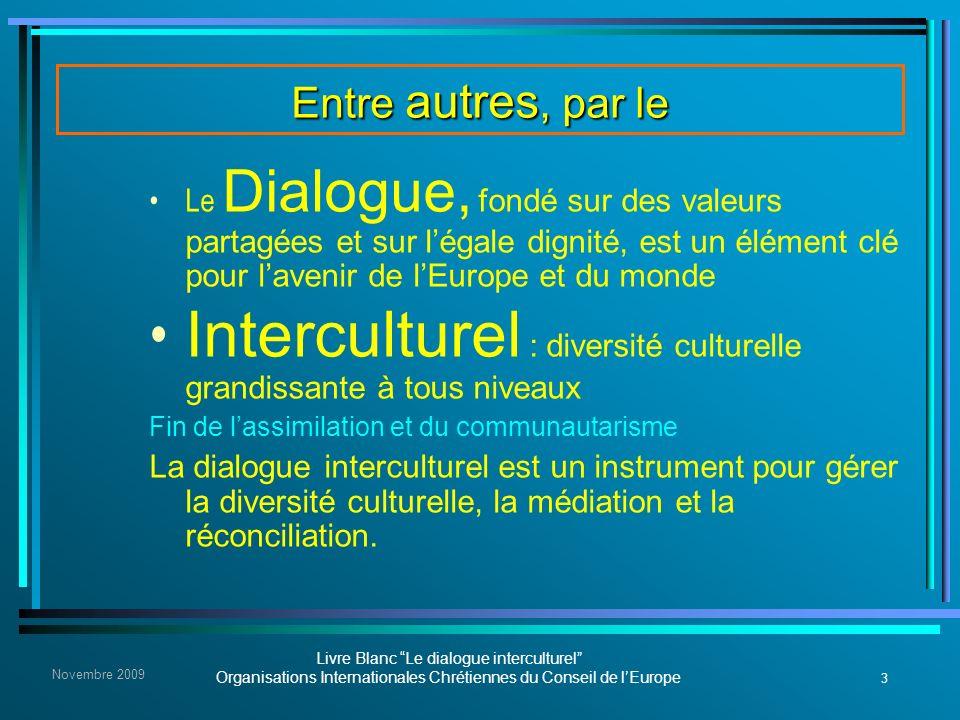 Interculturel : diversité culturelle grandissante à tous niveaux