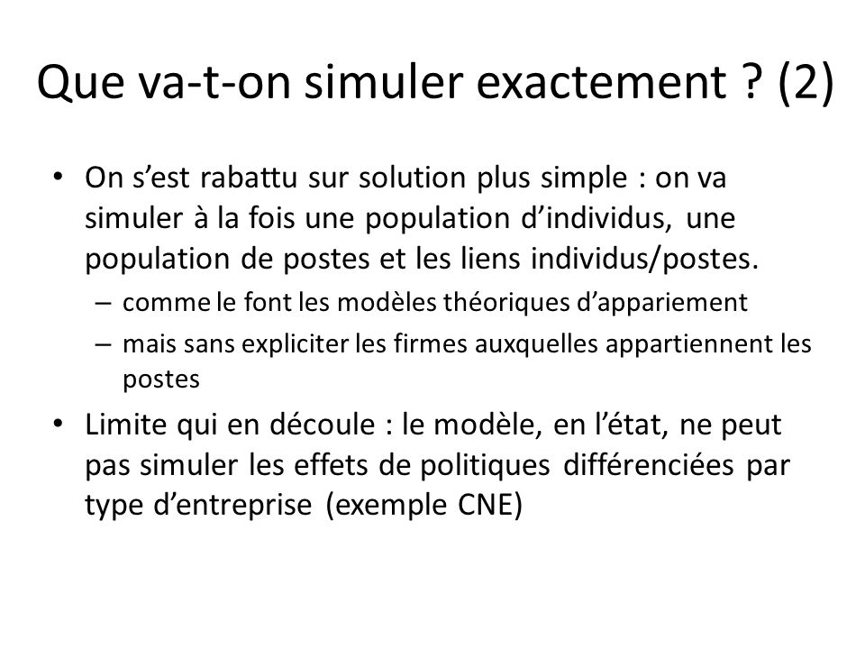 Que va-t-on simuler exactement (2)