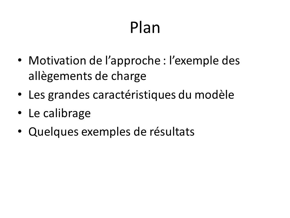 Plan Motivation de l'approche : l'exemple des allègements de charge