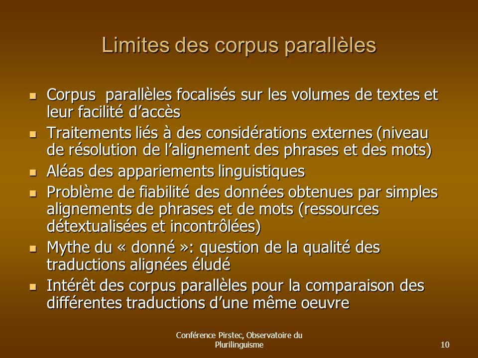 Limites des corpus parallèles