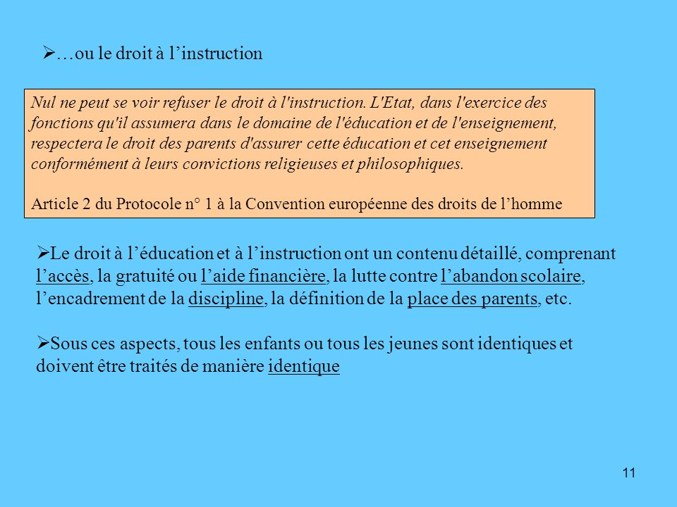 …ou le droit à l'instruction