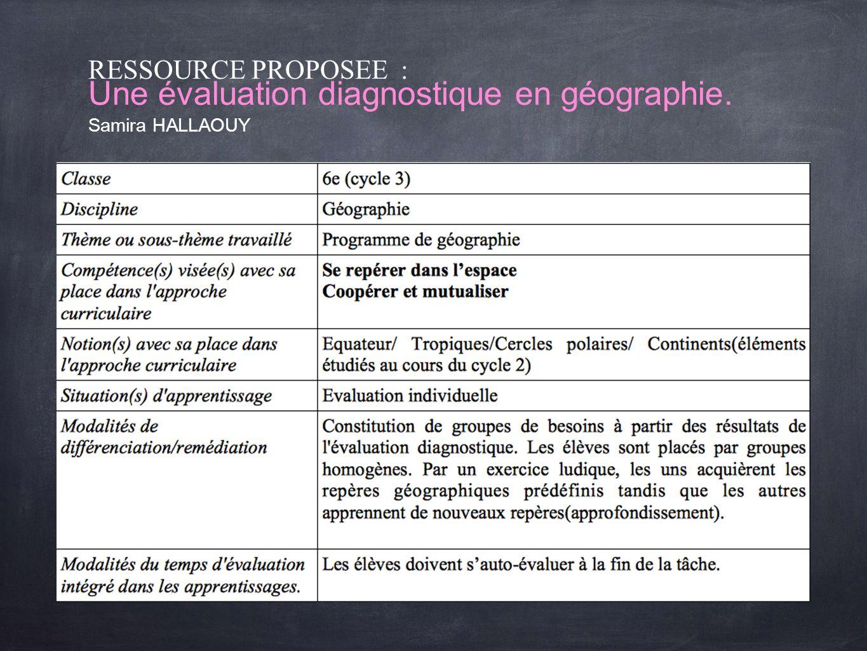 RESSOURCE PROPOSEE : Une évaluation diagnostique en géographie
