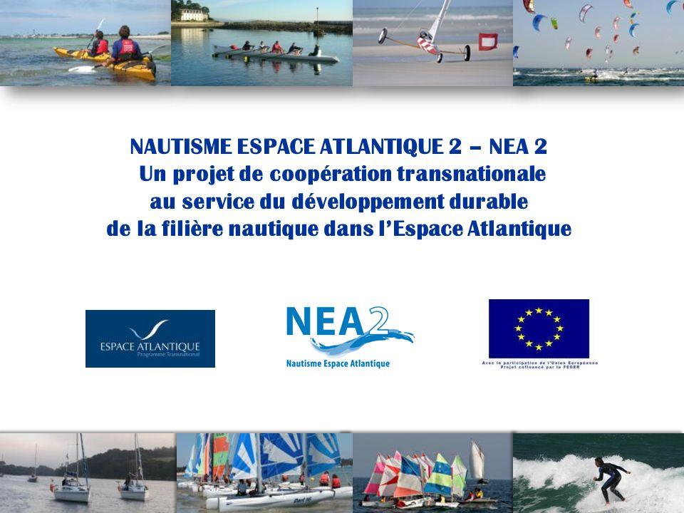 NAUTISME ESPACE ATLANTIQUE 2 – NEA 2 Un projet de coopération transnationale