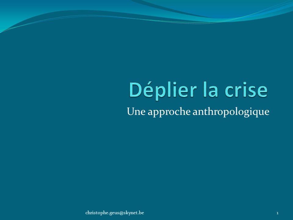 Une approche anthropologique
