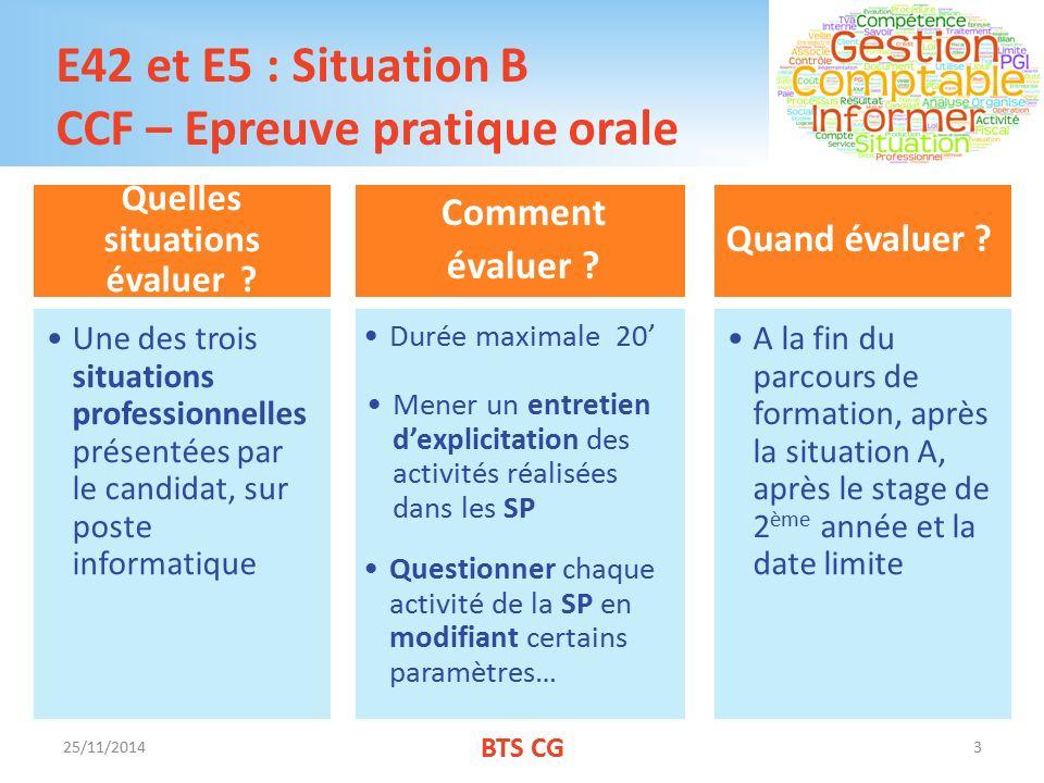 E42 et E5 : Situation B CCF – Epreuve pratique orale