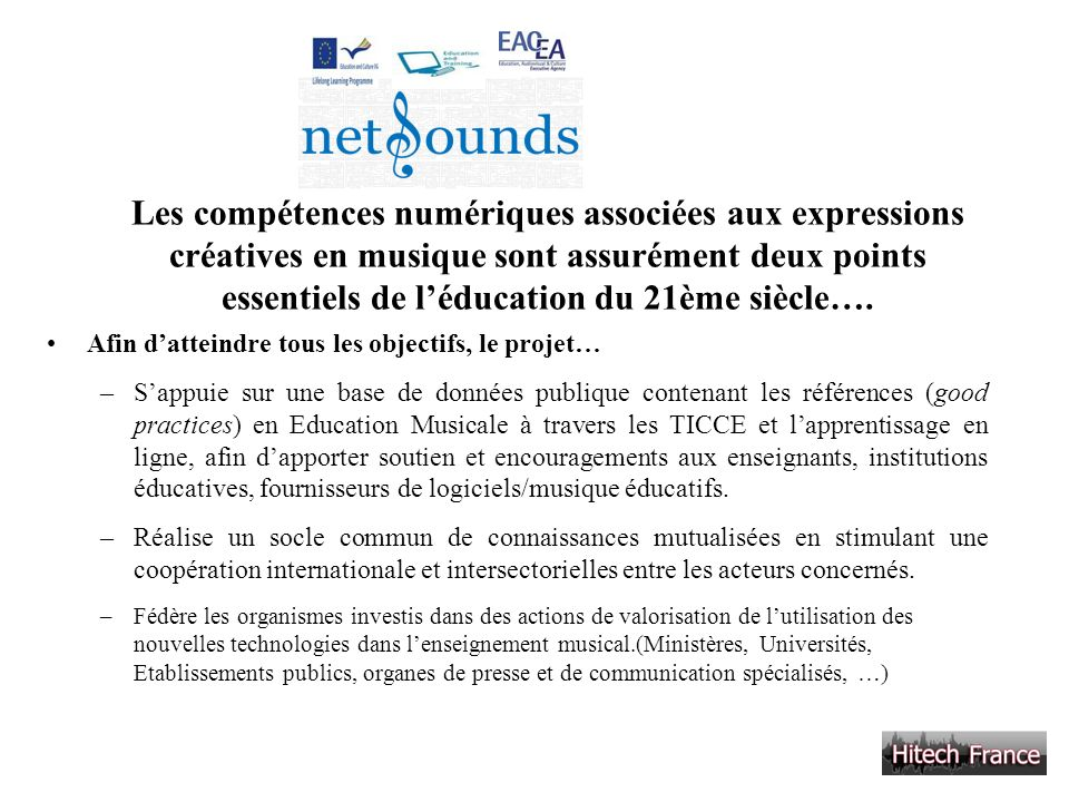 Les compétences numériques associées aux expressions créatives en musique sont assurément deux points essentiels de l'éducation du 21ème siècle….