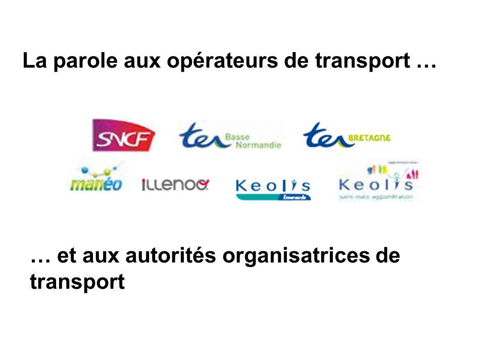 La parole aux opérateurs de transport …