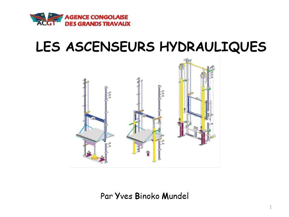 LES ASCENSEURS HYDRAULIQUES