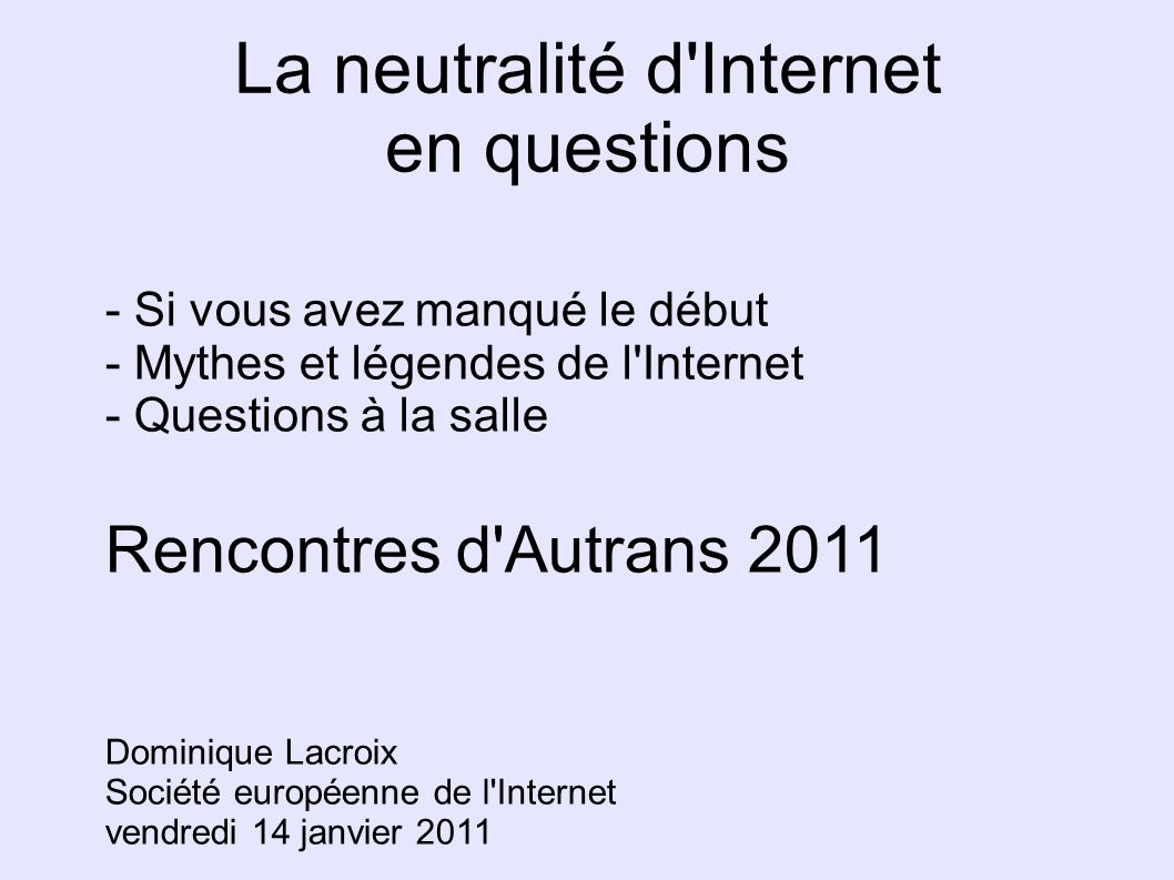 La neutralité d Internet en questions