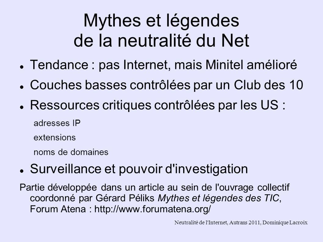 Mythes et légendes de la neutralité du Net