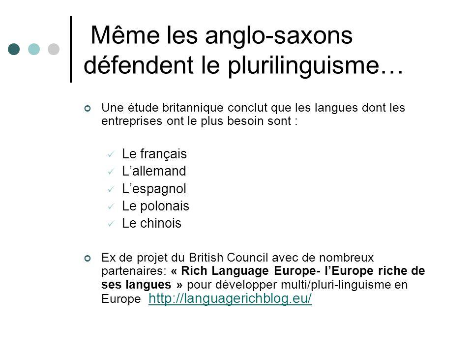 Même les anglo-saxons défendent le plurilinguisme…