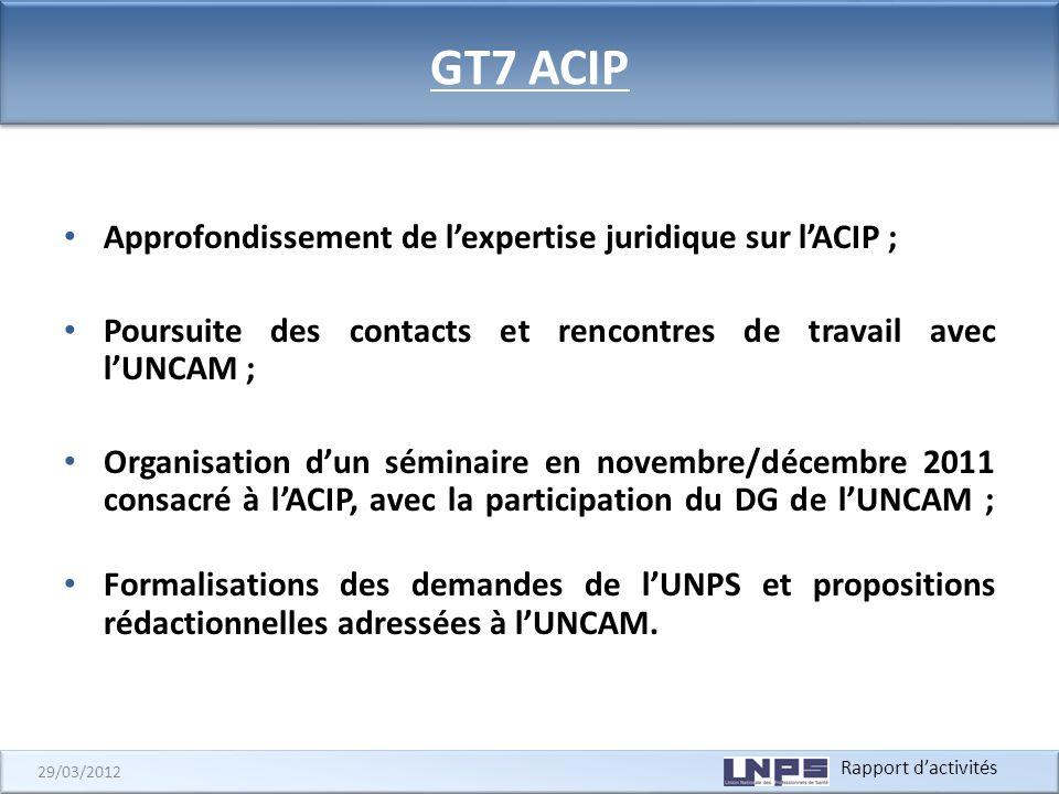GT7 ACIP Approfondissement de l'expertise juridique sur l'ACIP ;