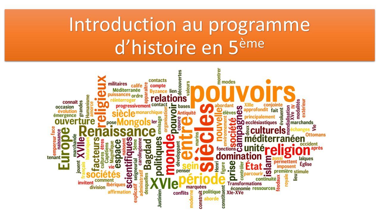 Introduction au programme d'histoire en 5ème