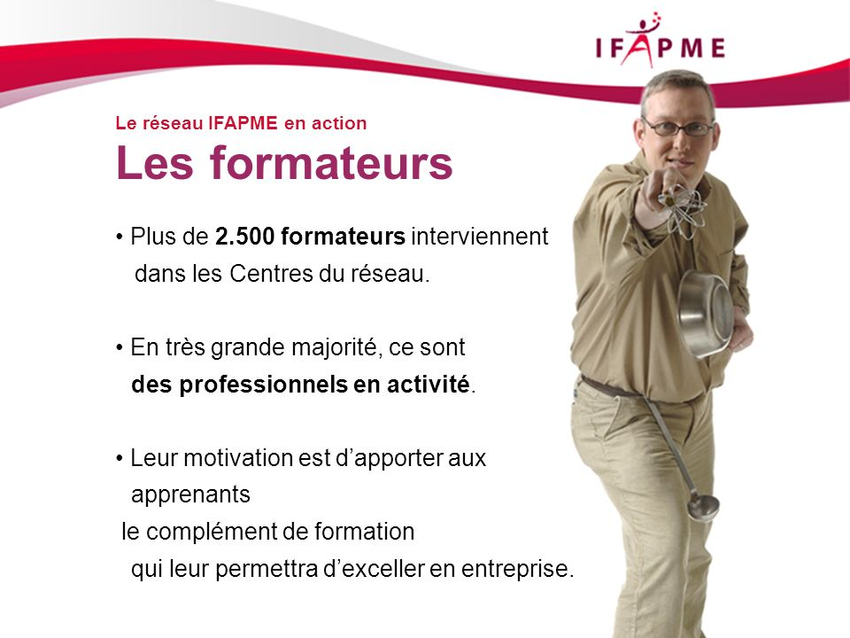 Les formateurs • Plus de 2.500 formateurs interviennent