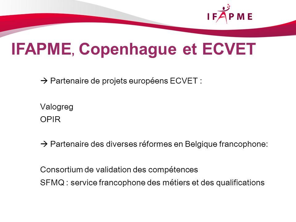 IFAPME, Copenhague et ECVET