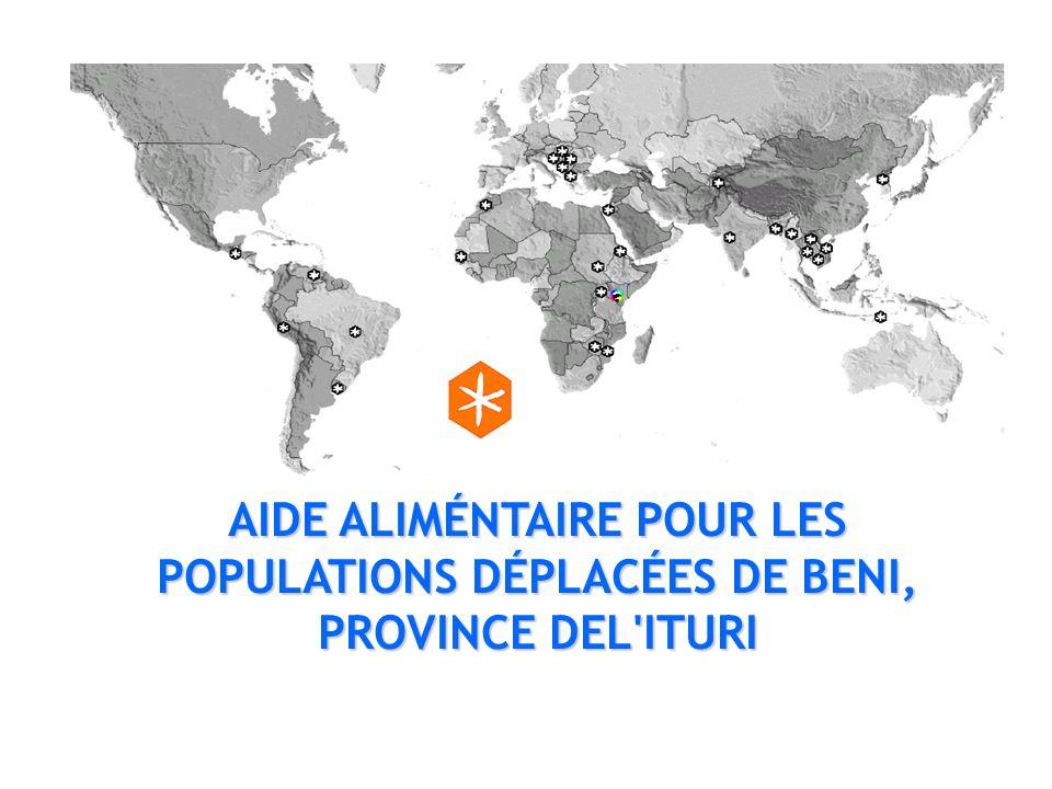 AIDE ALIMÉNTAIRE POUR LES POPULATIONS DÉPLACÉES DE BENI, PROVINCE DEL ITURI