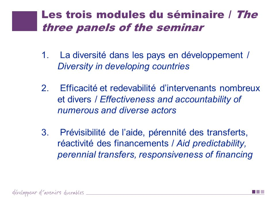 Les trois modules du séminaire / The three panels of the seminar